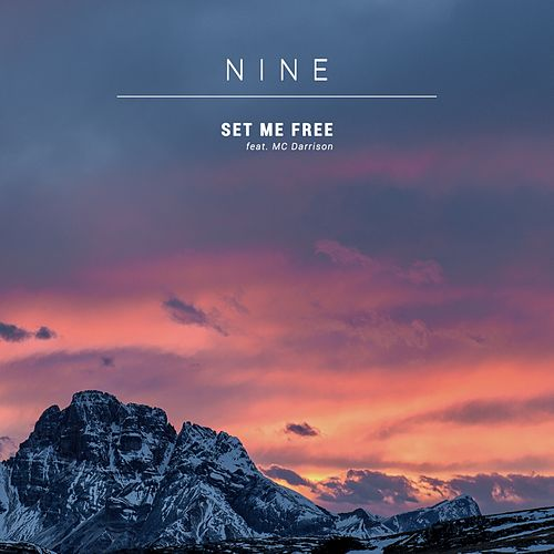 Set Me Free by Nine