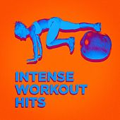 Intense Workout Hits by Various Artists
