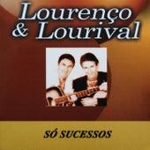Só Sucessos von Lourenço e Lourival