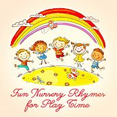 Fun Nursery Rhymes for Play Time de Various Artists