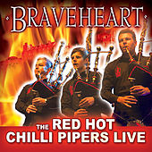 Braveheart de Red Hot Chilli Pipers