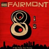 8 1/2 von Fairmont