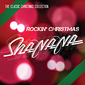 Rockin' Christmas (The Classic Christmas Collection) by Sha Na Na