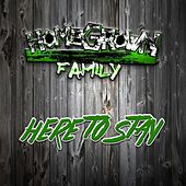 Here to Stay by Homegrownfamily