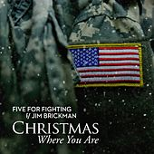 Christmas Where You Are (feat. Jim Brickman) von Five for Fighting