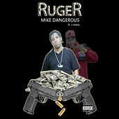 Ruger (feat. J-HEKTIC) by Mike Dangerous