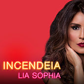 Incendeia von Lia Sophia