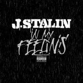 In My Feelins by J-Stalin