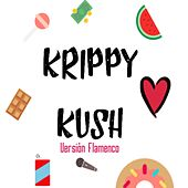 Krippy Kush de Moncho Chavea
