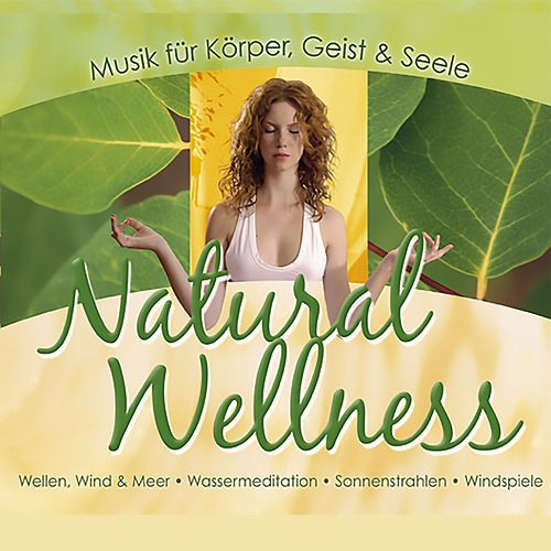 Natural Wellness by Dave Miller