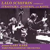 Lalo Schifrin Conducts Stravinsky, Schifrin, And Ravel by Lalo Schifrin