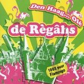 Den Haag… Olé von De Règâhs