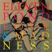 Love & Madness de Eleven Pond
