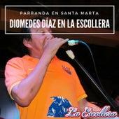 Parranda en Santa Marta: Diomedes Díaz en la Escollera (En Vivo) de Diomedes Diaz
