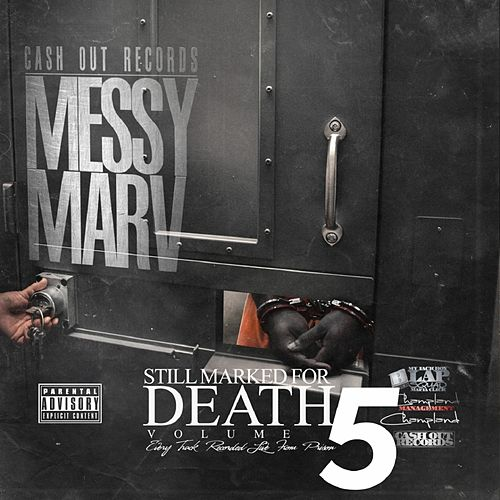 Still Marked for Death, Vol. 5 by Messy Marv