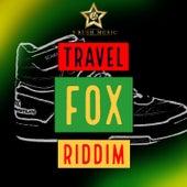 Travel Fox Riddim by Various Artists