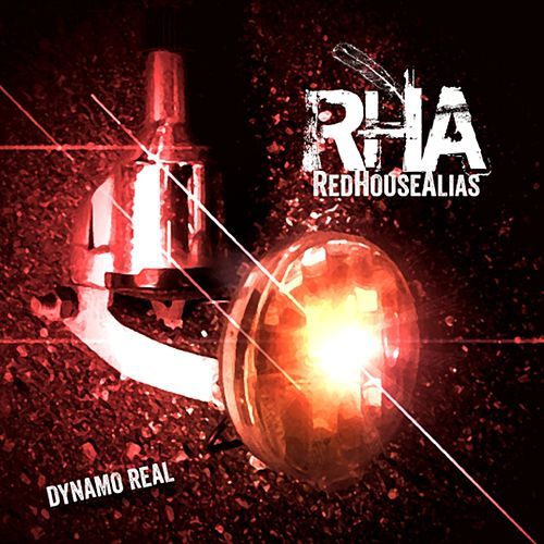 Dynamo Real by Red House Alias