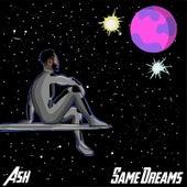 Same Dreams von Ash