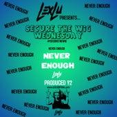 Never Enough de Lex Lu