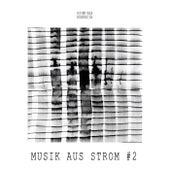 Musik aus Strom, Vol. 2 von Various Artists