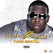 Struggle 2 Success Reloaded by Yung Martez