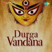 Durga Vandana by Various Artists