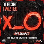 Twizted (Remixes) by DJ Bl3nd