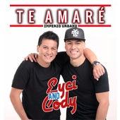 Te Amaré di Eyci and Cody