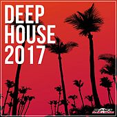 Deep House 2017 - EP by Various Artists