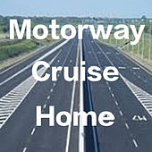 Motorway Cruise Home de Various Artists
