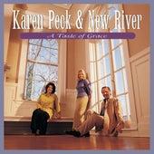 A Taste Of Grace by Karen Peck & New River