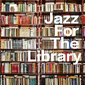 Jazz For The Library by Various Artists