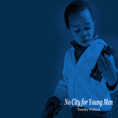 No City for Young Men by Various Artists