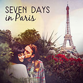 Seven Days in Paris (Cozy Moody Jazz for Romantic Night, Moments Only with You, Midnight in Paris, Relaxaing Time Under the Moonlight) by Piano Jazz Background Music Masters