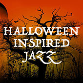 Halloween Inspired Jazz by Various Artists
