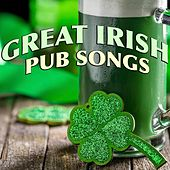 Great Irish Pub Songs by Various Artists