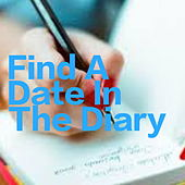 Find A Date In The Diary by Various Artists