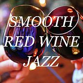 Smooth Red Wine Jazz de Various Artists