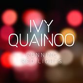 Running Red Lights by Ivy Quainoo