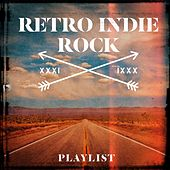 Retro Indie Rock Playlist by Various Artists