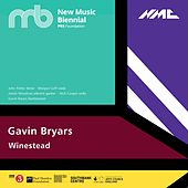 Gavin Bryars: Winested by John Potter