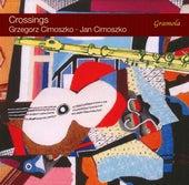 Crossings by Grzegorz Cimoszko
