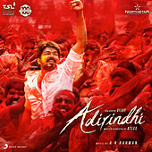 Adirindhi (Original Motion Picture Soundtrack) by A.R. Rahman