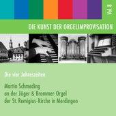 Die Kunst der Orgelimprovisation, Vol. 8 by Martin Schmeding