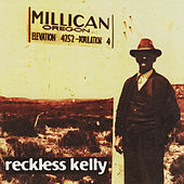 Millican 20th Anniversary Bonus Tracks de Reckless Kelly