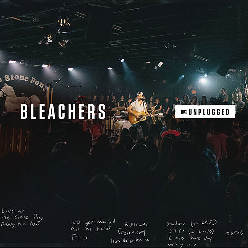 MTV Unplugged von Bleachers