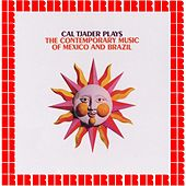 Plays The Contemporary Music Of Mexico And Brazil de Cal Tjader
