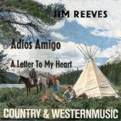 Adios amigo by Jim Reeves