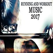 Running and Workout Music 2017 von Various Artists