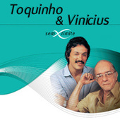 Toquinho & Vinicius Sem Limite von Various Artists